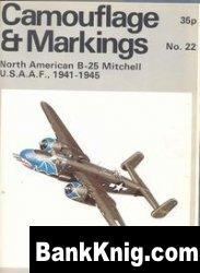 Книга Camouflage & Markings Number 22: North American B-25 Mitchell U.S.A.A.F., 1941-1945 pdf в rar 7,65Мб