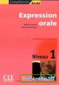 Книга Expression orale. Niveau 1-3.