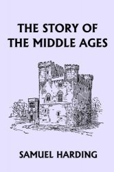 Книга The Story of the Middle Ages (Audiobook)