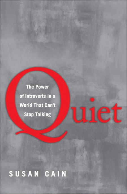 Книга « Quiet: The Power of Introverts in a World That Cant Stop Talking »