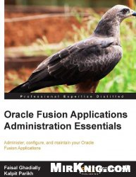 Книга Oracle Fusion Applications Administration Essentials