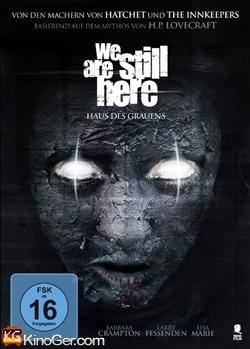 We Are Still Here - Haus des Grauens (2015)