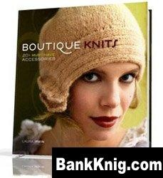 Книга Boutique Knits: 20+ Must-Have Accessories