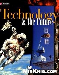 Книга Technology & the Future
