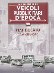 """Журнал Veicoli pubblicitari d'epoca №80. FIAT Ducato """"Carrera"""""""