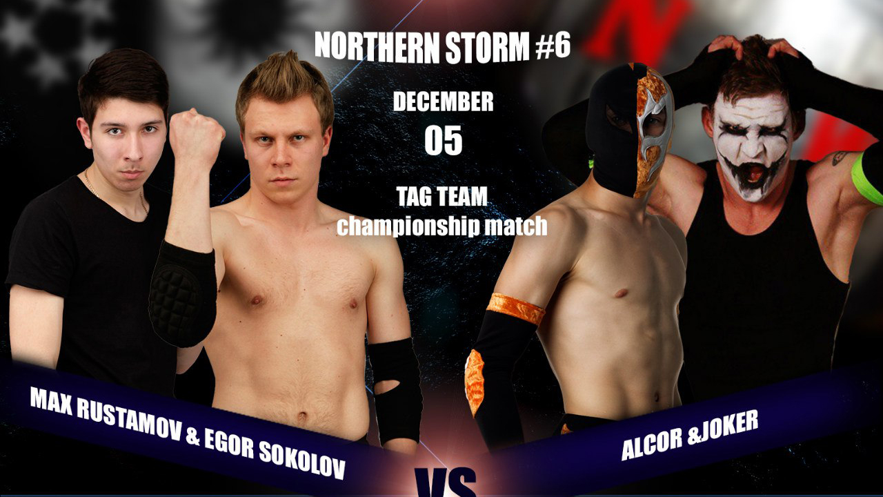 NSW Northern Storm #6: Егор Соколов и Максим Рустамов против Алькора и Джокера