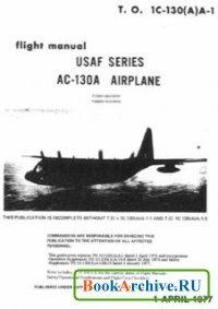 Книга Flight Manual USAF Series AC-130A Airplane.