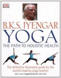 Книга Yoga: Path To Holistic Health