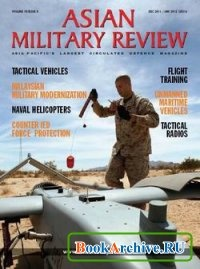 Журнал Asian Military Review December 2011/January 2012.