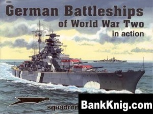 Книга Squadron-Signal Warships In Action 4023 - German Battleships of WW2