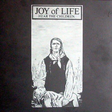 Joy Of Life - Hear The Children