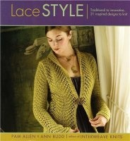 Книга Lace Style: Traditional to Innovative, 21 Inspired Designs to Knit