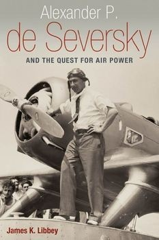 Книга Alexander P. de Seversky and the Quest for Air Power