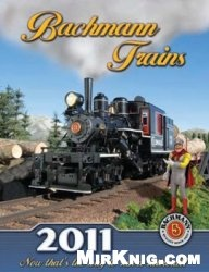 Журнал Bachmann Trains. Catalog 2011