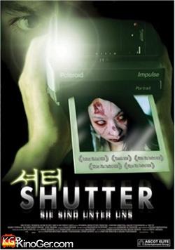 Shutter - Sie sind unter uns (2004)