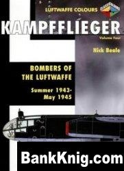 Книга Kampfflieger Volume 4: Bombers of the Luftwaffe Summer 1943 - May 1945 (Luftwaffe Colours) pdf в rar 48,28Мб