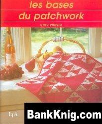 Журнал Les bases du Patchwork jpeg 27,3Мб