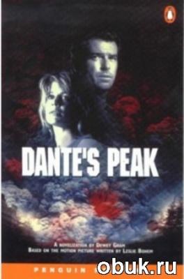 Книга Gram Dewey - Dante's Peak (Адаптированная аудиокнига)
