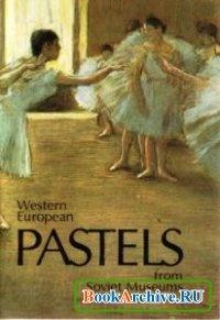 Книга Western European pastels from Soviet museums.