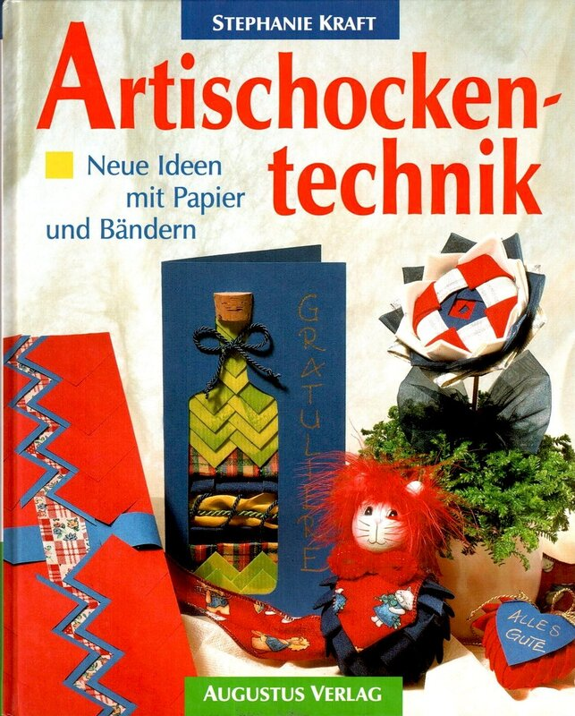 Artischockentechnik. Neue Ideen mit Papier und Bändern
