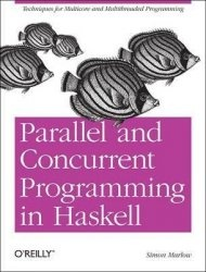Книга Parallel and Concurrent Programming in Haskell