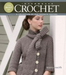 Книга The Best of Interweave Crochet: A Collection of Our Favorite Designs
