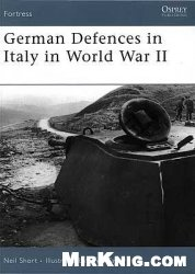 Книга Osprey  Fortress 045 - German Defences in Italy in World War II
