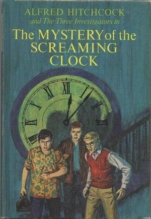 Книга The Mystery of the Screaming Clock