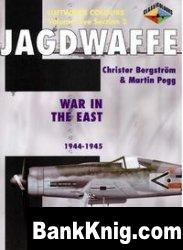 Книга Jagdwaffe Volume Five, Section 2: War in the East 1944-1945 (Luftwaffe Colours)
