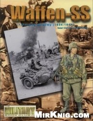 Книга Waffen-SS (1) Forging An Army 1934-1943 (Concord 6501)