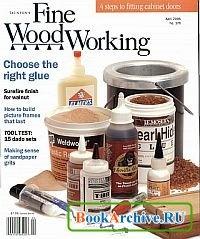 Журнал Fine Woodworking №176 April 2005.