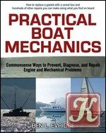 Книга Practical Boat Mechanics: Commonsense Ways to Prevent, Diagnose, and Repair Engines and Mechanical Problems
