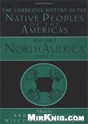 Книга The Cambridge History of the Native Peoples of America