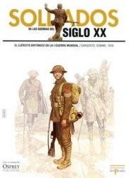Soldados de las Guerras del Siglo XX: El Ejercito Britanico en la Primera Guerra Mundial