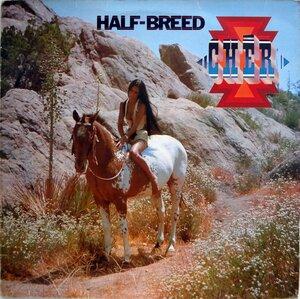 Cher – Half-Breed (1973) [MCA Records, MCF 2501]