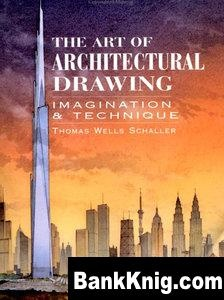 Книга The Art of Architectural Drawing: Imagination and Technique