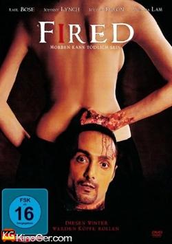 Fired - Mobben kann tödlich sein (2010)