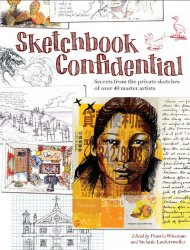 Книга Sketchbook Confidential: Secrets from the private sketches of over 40 master artists