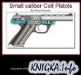 Книга Small caliber Colt Pistols