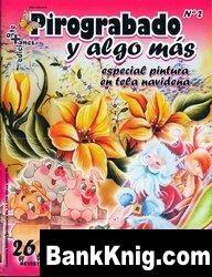 Журнал Pirograbado y algo mas №2, 2009