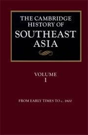 Книга The Cambridge History of Southeast Asia. (Кембриджская история Юго-Восточной Азии). V. 1. From early times to c. 1800. V. 2. Th
