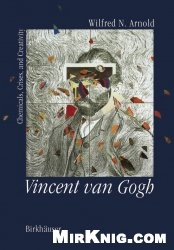 Vincent Van Gogh - Chemicals, Crises, Creativity