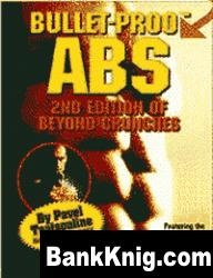 Книга Bullet-Proof Abs: 2nd Edition of Beyond Crunches pdf 1,85Мб