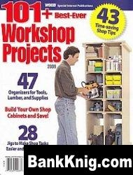 Журнал WOOD - 101+ Best-Ever Workshop Projects 2009 pdf 14Мб