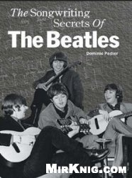 Книга The Songwriting Secrets of The Beatles