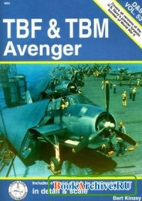 TBF & TBM Avenger in detail & scale (D&S Vol. 53).
