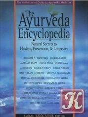 Книга Книга The Ayurveda encyclopedia: natural secrets to healing, prevention & longevity