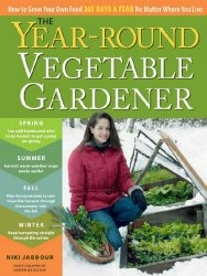 Книга The Year-Round Vegetable Gardener: How to Grow Your Own Food 365 Days a Year, No Matter Where You Live