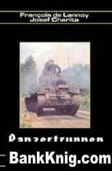 Книга Panzertruppen Les Troupes Blindees Allemandes German Armored Troops 1935-1945 pdf 27,6Мб