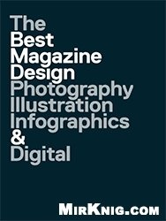 Книга 47th Publication Design Annual: The Best Magazine Design: Photography, Illustration, Infographics & Digital